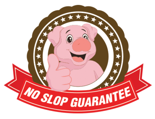 NO SLOPs GUARANTEE*